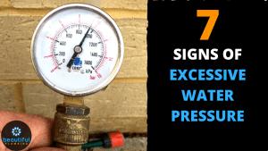 EXCESSIVE Water PRESSURE