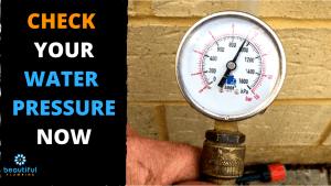 CHECK WATER PRESSURE