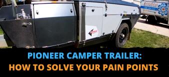 Pioneer Camper Trailer